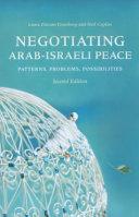 Negotiating Arab Israeli Peace