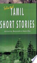"""Selected Tamil Short Stories"" by Rajendra Awasthy"