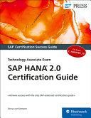SAP HANA 2 0 Certification Guide  Technology Associate Exam Book