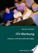 iTV-Werbung  : Chancen und Herausforderungen