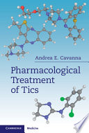 Pharmacological Treatment of Tics