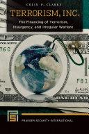 Terrorism, Inc.: The Financing of Terrorism, Insurgency, and Irregular Warfare Pdf/ePub eBook