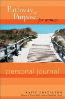 Pathway To Purpose For Women Personal Journal