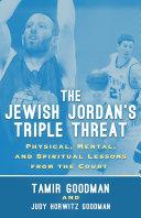 The Jewish Jordan's Triple Threat
