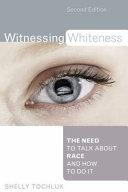 Witnessing Whiteness