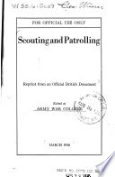 Scouting And Patrolling Reprint From An Official British Document March 1918 Book PDF