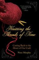 Knitting the Threads of Time