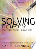 Solving The Mystery What Every Preteen Should Know