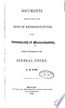 Documents Printed By Order Of The House Of Representatives Of The Commonwealth Of Massachusetts During The Session Of The General Court