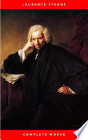 Laurence Sterne  The Complete Novels  The Greatest Writers of All Time