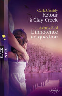 Retour à Clay Creek - L'innocence en question (Harlequin Black Rose) ebook