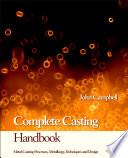 Complete Casting Handbook