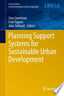 Planning Support Systems for Sustainable Urban Development