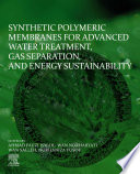 Synthetic Polymeric Membranes for Advanced Water Treatment, Gas Separation, and Energy Sustainability