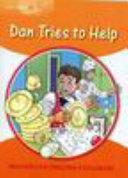 Books - Dan Tries To Help | ISBN 9781405060172
