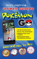 Pojo s Unofficial Ultimate Guide to Pokemon GO