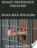 Ready Reference Treatise: Dead Man Walking
