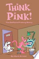 Think Pink  The Story of DePatie Freleng