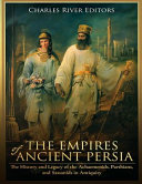 The Empires of Ancient Persia