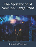 Free Download The Mystery of 31 New Inn: Large Print Book