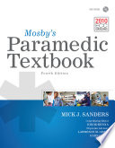 """Mosby's Paramedic Textbook"" by Mick J. Sanders, Lawrence M. Lewis, Kim D. McKenna, Gary Quick, Kim McKenna"