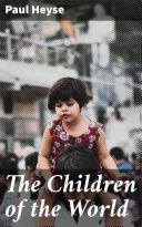 The Children of the World Pdf/ePub eBook