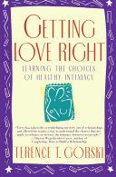 Getting Love Right Book