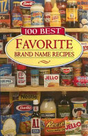 100 Best Favorite Brand Name Recipes