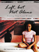 Left, but Not Alone ebook