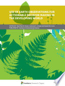 Use of Earth Observations for Actionable Decision Making in the Developing World