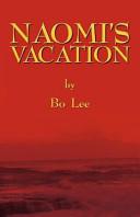 Naomi s Vacation