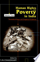Human Rights And Poverty In India: Theoretical Issues And Empirical Evidences (in 5 Volumes)