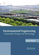 Environmental Engineering  Sustainable Design and Technology Book