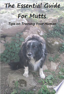 The Essential Guide for Mutts