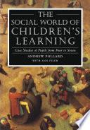 The Social World of Children s Learning