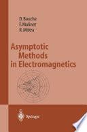Asymptotic Methods in Electromagnetics