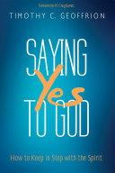 Pdf Saying Yes to God Telecharger