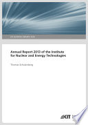 Annual Report 2013 of the Institute for Nuclear and Energy Technologies Book