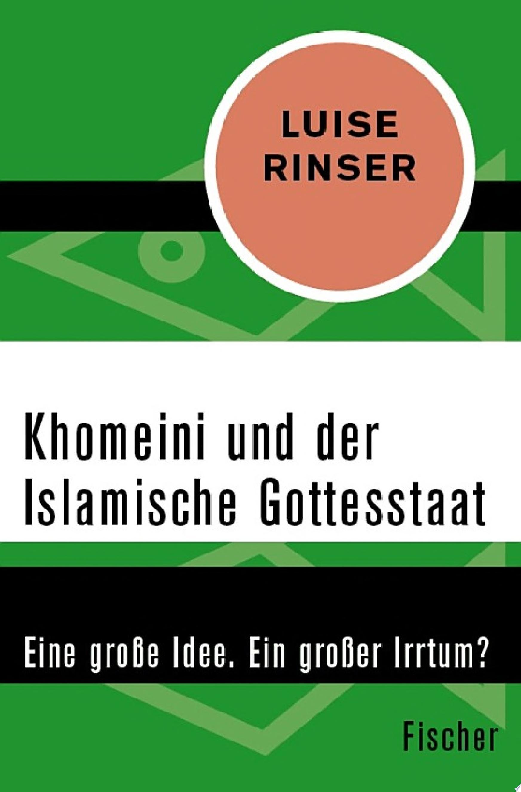 Khomeini und der Islamische Gottesstaat