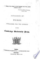 Catalogue of Works Published for the Syndics of the Cambridge University Press