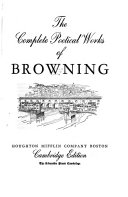 The Complete Poetical Works of Robert Browning
