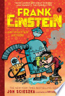 Frank Einstein and the Antimatter Motor (Frank Einstein series #1) Jon Scieszka Cover
