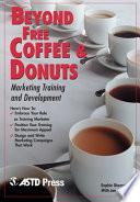 Beyond Free Coffee Donuts Book