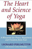 The Heart and Science of Yoga Book
