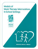 Models of Music Therapy Interventions in School Settings