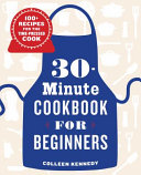 30-Minute Cookbook for Beginners