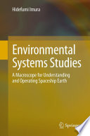 Environmental Systems Studies  : A Macroscope for Understanding and Operating Spaceship Earth