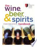 The Wine  Beer  and Spirits Handbook