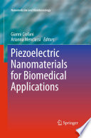 Piezoelectric Nanomaterials For Biomedical Applications Book PDF