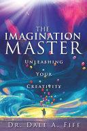 The Imagination Master